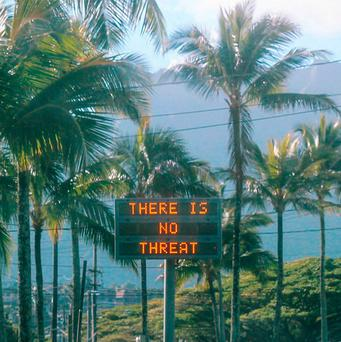 An electronic sign reads 'There is no threat' in Oahu, Hawaii, after the false alert Photo: Reuters