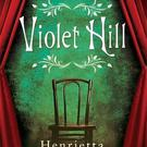 Violet Hill by Henrietta McKervey