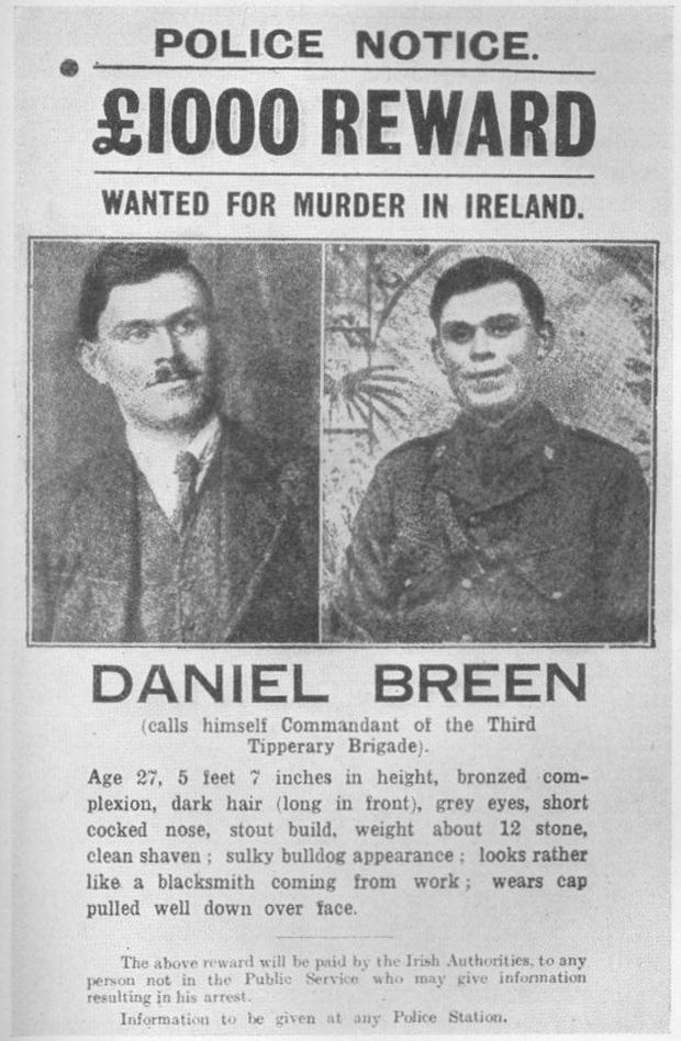 Notice: The wanted poster issued for Daniel Breen after the ambush on the RIC patrol in Soloheadbeg in Tipperary