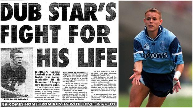 Keith Galvin won an All-Ireland with Dublin as a 20-year-old before having a brush with death in 1997.