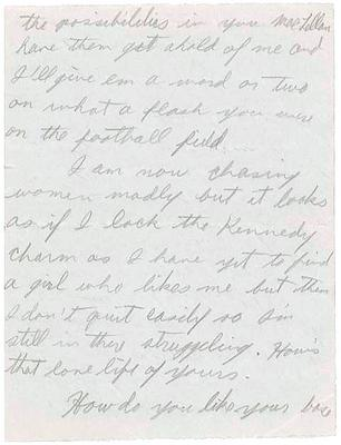 """Bobby Kennedy writes: """"I am now chasing women madly but it looks as if I lack the Kennedy charm as I have yet to find a girl who likes me but then I don't quit easily"""""""