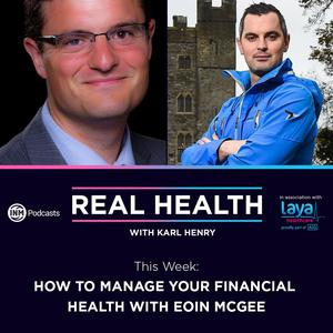 The Real Health Podcast with Karl Henry and Eoin McGee