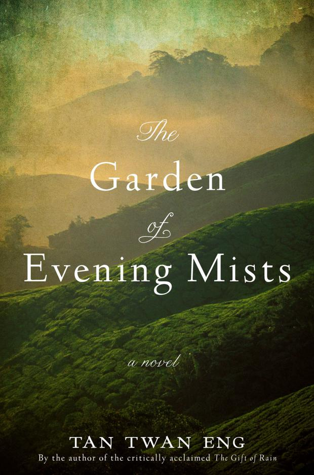 The Garden of Evening Mists, by Tan Twan Eng