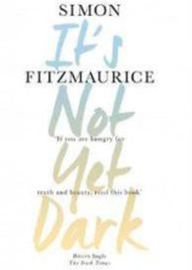 It's Not Yet Dark, by Simon Fitzmaurice