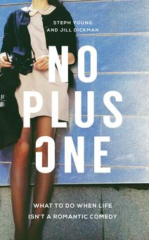 No Plus One by Steph Young and Jill Dickman