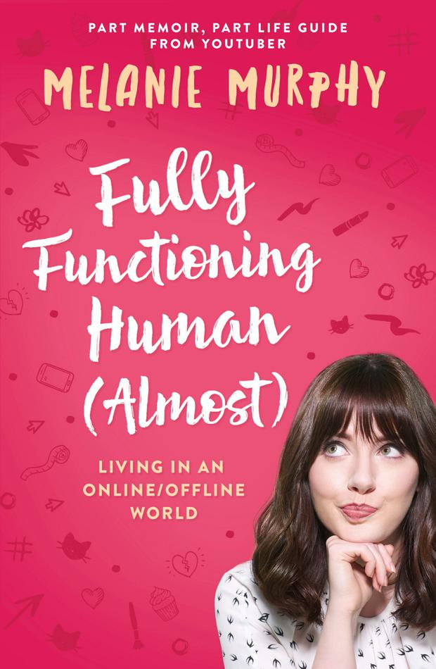 Fully Functioning Human (Almost) by Melanie Murphy, published by Hachette Books