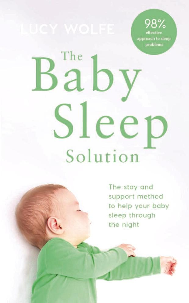 The Baby Sleep Solution (Gill, €14) by Lucy Wolfe is available now