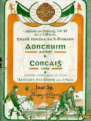 A programme from the 1943 All-Ireland hurling final between Antrim and Cork.