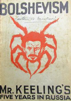 One of the thousands of books amassed by Mary Colette McAlister - Bolshevism: Mr Keeling's Five Years in Russia (1919)