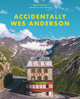 The cover of 'Accidentally Wes Anderson', based on the eponymous Instagram account