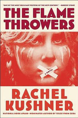Colm Toibin's pick - The Flame Thrower by Rachel Kushner