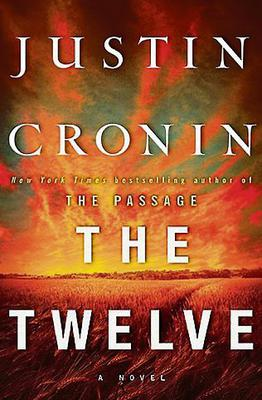 The Twelve by Justin Cronin, Melissa Hill's pick
