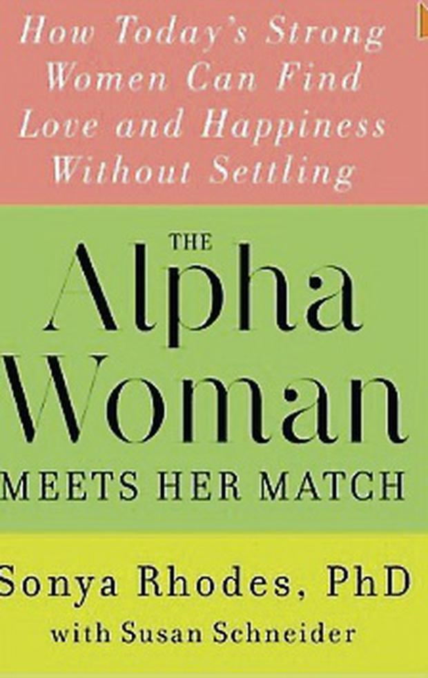 Alpha Females: You're chasing the wrong guy - Independent ie