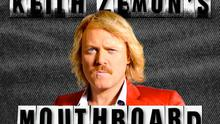 KEITH LEMON'S MOUTHBOARD €1,59 <br/> Replace your mouth with that of Keith Lemon and his catchphrases