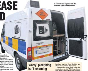 Gardaí have a 'big issue' with the location of some of the speed vans.