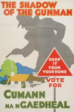 Cumann na nGaedheal poster which is on view at the exhibition