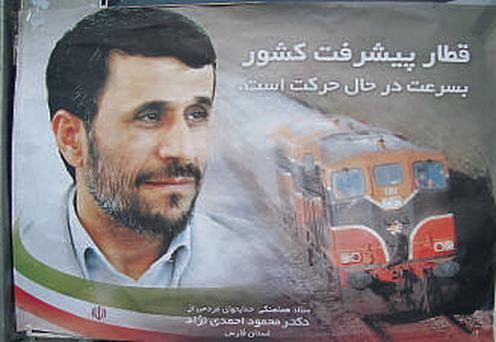 A poster for Iranian leader Mahmoud Ahmadinejad's re-election campaign features a decommissioned Iarnrod Eireann train