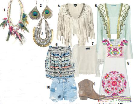 1. Necklace, €47, River Island 2. Earrings, €1.50, Penneys 3. Necklace, €5, Penneys 4. Jacket, €48.50, River Island 5. Fusion Satellite, €140, Monsoon 6. Shorts, €27.50 River Island; 7. Crochet cardigan, €40, Dorothy Perkins 8. Fusion Statira Tunic, €99, Monsoon 9. Cowboy boots, €39 www.littlewoodsireland.ie 10. Shorts, €36.50, River Island
