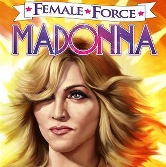 Madonna is featured on the cover of the comic book Female Force: Madonna (Bluewater Productions)