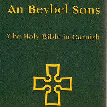 An Beybel Sans in Kernowek sees the holy book translated into Cornish