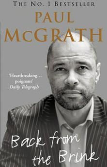<p> <b>Back from the Brink: The Autobiography - Paul McGrath</b> </p> <p> Vincent Hogan held the pen, Paul McGrath pumped the ink for what is widely considered the best book by a distance in the soccer autobiographical genre. (2006 Century) </p>