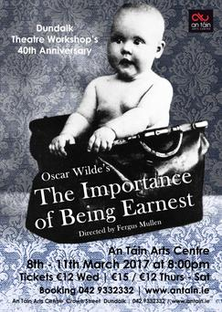 Dundalk Theatre Workshop's The Importance of Being Earnest