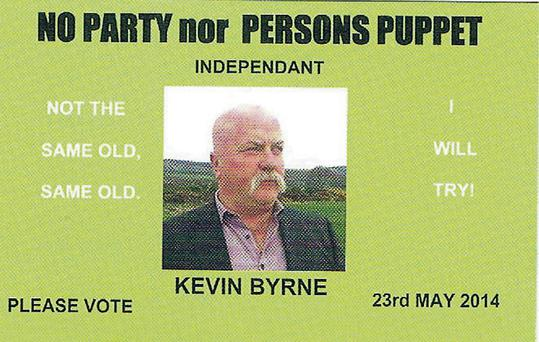 The incorrect spelling of independent was intentional, says election hopeful Kevin Byrne.