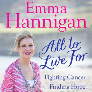 Emma Hannigan's 'All to Live For'