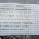 Passengers arriving at Daly Station in Bray on Saturday only to see the sign and leave to make other travel arrangements