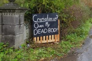 Locals left people in no doubt about their objections to the proposed crematorium.