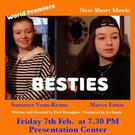 A new short film, 'Besties', shot in Enniscorthy will receive its world premiere in the Presentation Centre on Friday, February 7