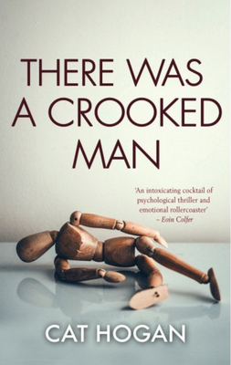 There was a Crooked Man by Cat Hogan