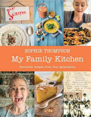 'My Family Kitchen' by Sophie Thompson