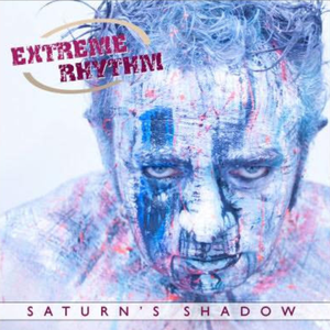 The Extreme Rhythm album Saturn's Shadow