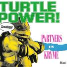 Turtle Power reached the top of the UK Charts in 1990