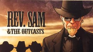 The cover of Rev Sam & The Outcasts