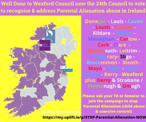 Wexford became the 24th county to pass a council motion on Parental Alienation