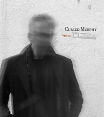 The cover of the new album, Cursed Murphy versus The Resistance