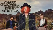 Chase Walker Band: 'Not Quite Legal'