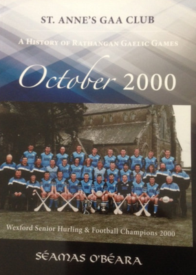 'October 2000', the history of St. Anne's (Rathangan) G.A.A. club