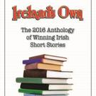 Ireland's Own Anthology 2016