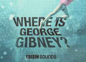 Where Is George Gibney? (BBC Sounds)