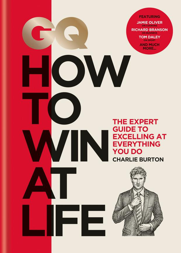 GQ How To Win At Life by Charlie Burton is published by Mitchell Beazley, £14.99. Illustrations by Dave Hopkins