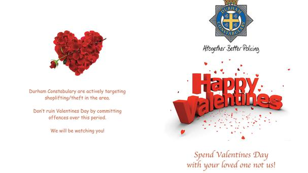 Valentine's cards police will send to known shoplifters (Durham Police/PA)