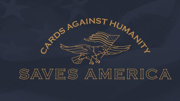 Cards Against America Saves America promotion (Cards Against America)